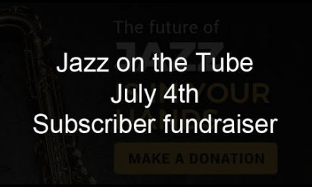 Jazz on the Tubes needs you
